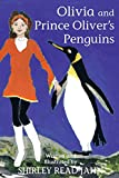 Olivia and Prince Oliver's Penguins