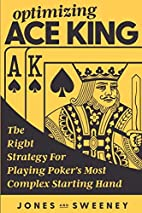 Optimizing Ace King: The Right Strategy For…
