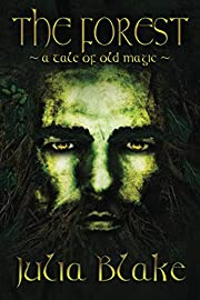 The Forest: ~ a tale of old magic ~ –…