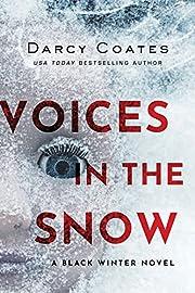 Voices in the Snow (Black Winter, 1) de…