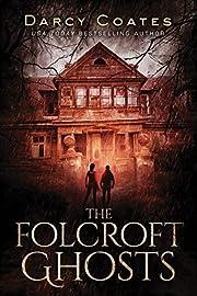 The Folcroft Ghosts av Darcy Coates