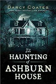 The Haunting of Ashburn House – tekijä:…