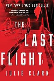 The Last Flight de Julie Clark