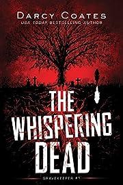 The Whispering Dead (Gravekeeper, 1) av…
