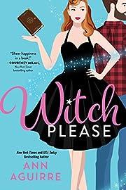 Witch Please (Fix-It Witches, 1) por Ann…
