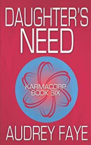 Daughter's Need (KarmaCorp) por Audrey…