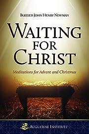Waiting For Christ – tekijä: John Henry…