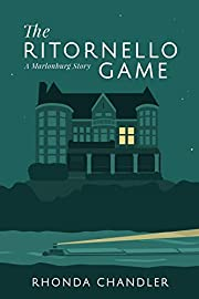 The Ritornello Game: A Marlonburg Story par…