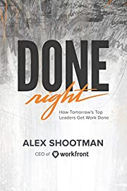Done Right: How Tomorrow's Top Leaders Get…