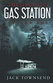 Tales from the Gas Station (Volume 1) por…