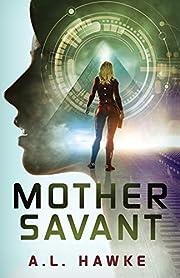 Mother Savant (Candy Savant Series) af A.L.…