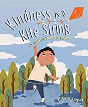 Kindness is a Kite String: The Uplifting…