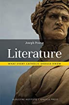 Literature: What Every Catholic Should Know…