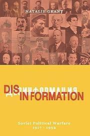 Disinformation: Soviet Political Warfare…