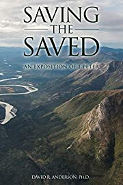 Saving the Saved av David R. Anderson Ph. D.