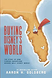 Buying Disney's World: The Story of How…