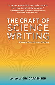 The Craft of Science Writing: Selections…