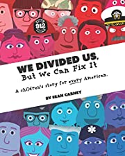 We Divided Us, But We Can Fix It: A…