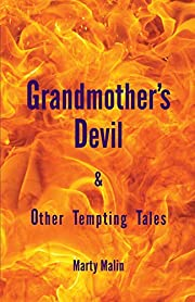 Grandmother's Devil and Other Tempting…