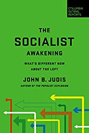 The Socialist Awakening: What's Different…