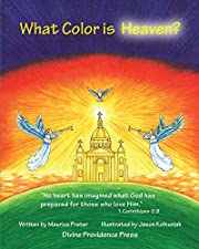 What Color Is Heaven? por Maurice Prater