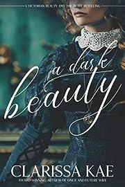 A Dark Beauty por Clarissa Kae