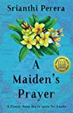A Maiden's Prayer: A Family Story Set in 1970s Sri Lanka