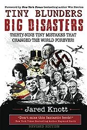 Tiny Blunders/Big Disasters: Thirty-Nine…