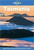 Lonely Planet Tasmania by Paul Smitz