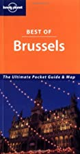 Lonely Planet Best of Brussels by Paul Smitz