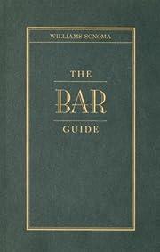 The Bar Guide por Chuck Williams