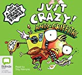 Just crazy! / Andy Griffiths; with illustrations by Terry Denton