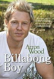 Billabong boy – tekijä: Arron Wood