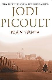 Plain Truth de Jodi Picoult