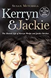 Kerryn & Jackie : Kerryn and Jackie : the shared life of Kerryn Phelps and Jackie Stricker