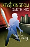 The complete keys to the kingdom / Garth Nix