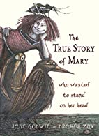 The True Story of Mary Who Wanted to Stand…