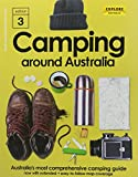 Camping around Australia / by Lee Atkinson and six others ; editor Nick Tapp