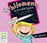 Philomena Wonderpen is a very naughty teacher / Ian Bone