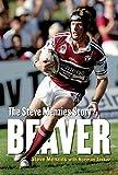 Beaver : the Steve Menzies story / Steve Menzies with Norman Tasker