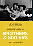 Brothers & sisters / edited by Charlotte Wood