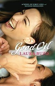 Good Oil av Laura Buzo