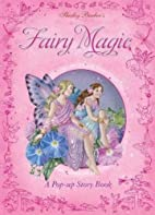 Shirley Barber's Fairy Magic: A Pop-Up Story…