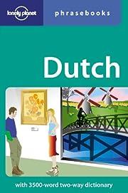 Dutch: Lonely Planet Phrasebook de Annelies…