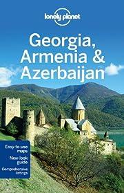 Lonely Planet Georgia, Armenia & Azerbaijan…