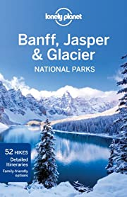 Lonely Planet Banff, Jasper and Glacier…