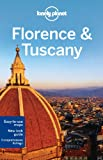 Lonely Planet Florence & Tuscany: Florence pull-out-maps. New-look guide. Comprehensive listings (Travel Guide)