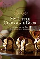 My Little Chocolate Book (Chocolate Recipes)…