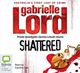 Shattered / Gabrielle Lord