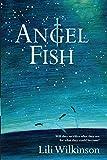 Angel fish / Lili Wilkinson